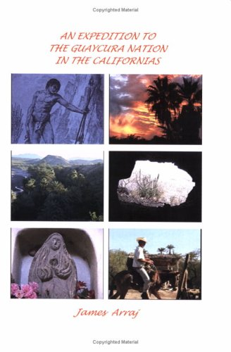 9780914073116: An expedition to the Guaycura nation in the Californias