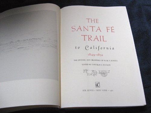 The Santa Fe Trail to California, 1849-1852: H. M. T