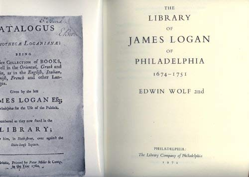 9780914076513: The Library of James Logan of Philadelphia: 1674-1751