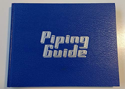 The Piping Guide: For the Design and: Sherwood, Daivd R.,