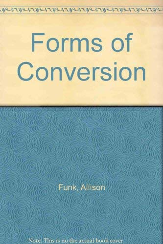 9780914086642: Forms of Conversion