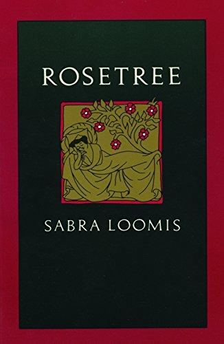 Rosetree: Loomis, Sabra