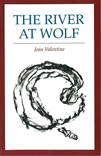 The River at Wolf: Valentine , Jean
