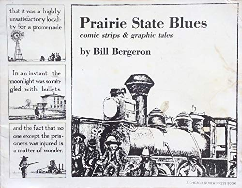 9780914090021: Prairie State blues; comic strips & graphic tales