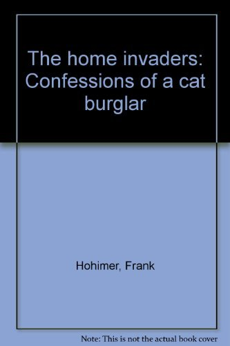 The Home Invaders: Confessions of a Cat: Frank Hohimer