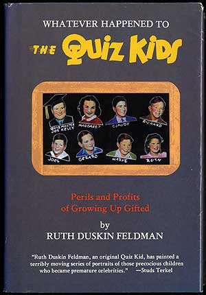 9780914091172: Whatever Happened to the Quiz Kids? Perils and Profits of Growing Up Gifted