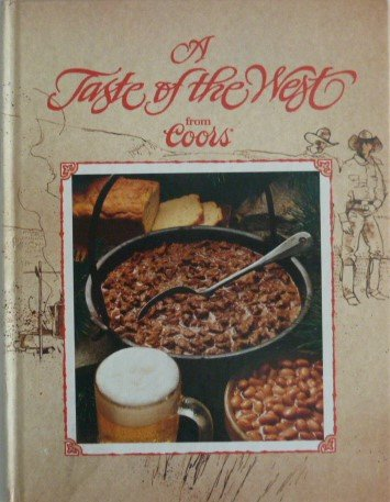 9780914091202: A Taste of the West from Coors