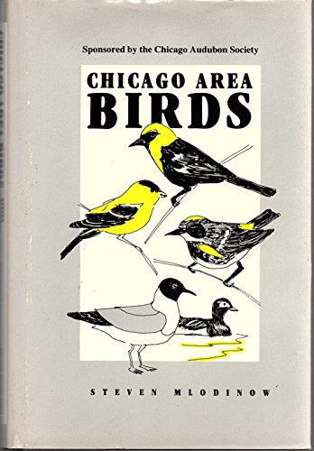 9780914091554: Chicago Area Birds