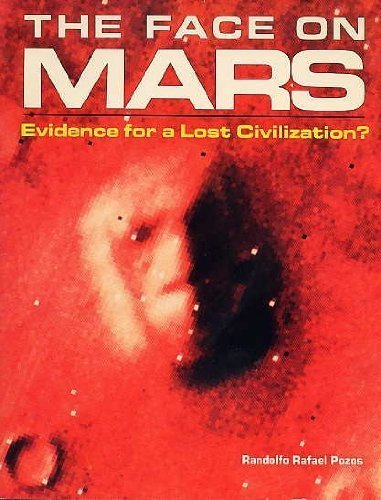 9780914091868: The Face on Mars: Evidence for a Lost Civilization