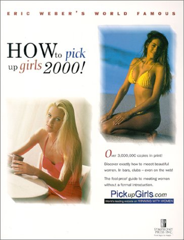 9780914094258: How To Pick Up Girls 2000!