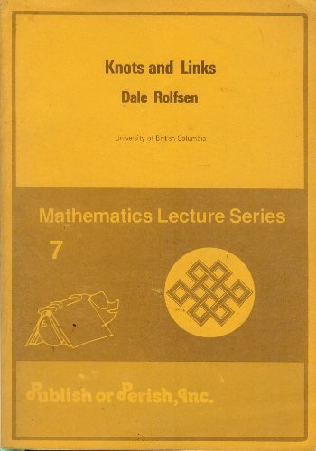 9780914098164: Knots and Links (Mathematics lecture series ; 7)