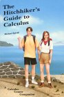 9780914098232: Hitchhikers Guide to Calculus: A Calculus Course Companion