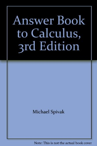 Answer Book for Calculus (3rd Edition)
