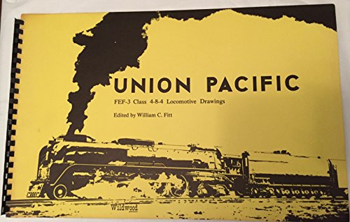 9780914104025: Union Pacific FEF-3 Class 4-8-4 locomotive drawings