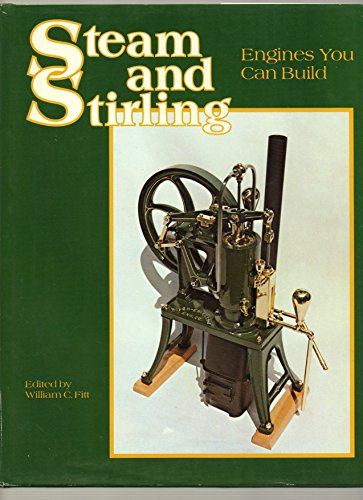 9780914104063: Steam and Stirling: Engines You Can Build