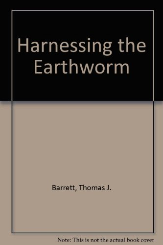 9780914116080: Harnessing the Earthworm