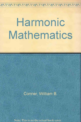 Harmonic Mathematics: Conner, William B.