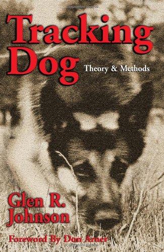 9780914124047: Tracking Dog: Theory & Methods