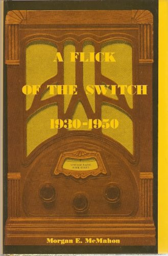 A Flick of the Switch, 1930-1950: McMahon, Morgan E