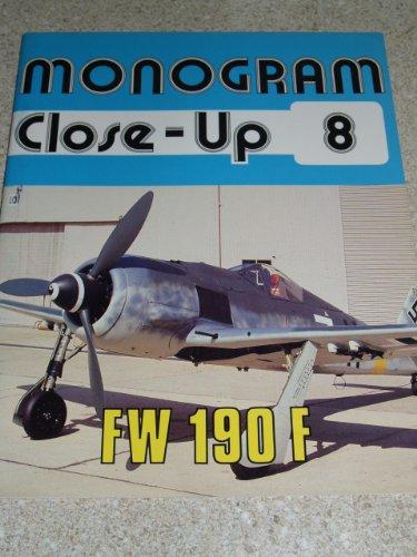 Monogram Close-Up 8: Focke Wulf Fw 190 F: Gebhard Aders