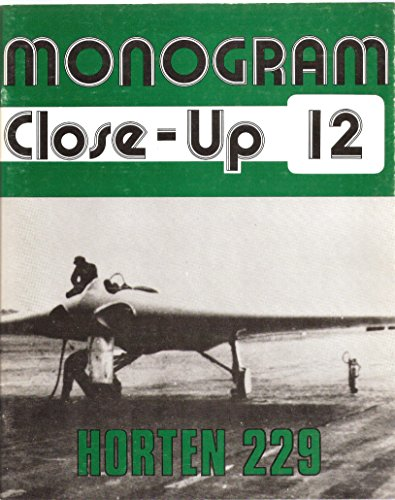 Monogram Close-Up 12: Horten 229: Myhra, David