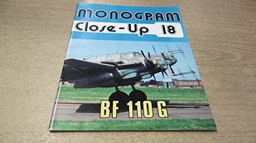 9780914144182: Monogram Close-Up 18: Messerschmitt Bf 110 G
