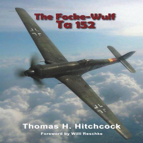 9780914144533: The Focke-Wulf Ta 152 (Monogram Monarch)