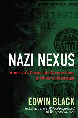 9780914153092: Nazi Nexus: America's Corporate Connections to Hitler's Holocaust