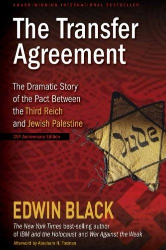 9780914153139: The Transfer Agreement: The Dramatic Story of the Pact Between the Third Reich and Jewish Palestine