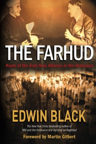 9780914153146: The Farhud: Roots of The Arab-Nazi Alliance in the Holocaust