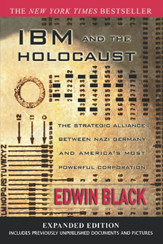 IBM and the Holocaust: The Strategic Alliance: Black, Edwin
