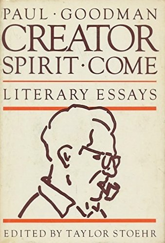 Creator Spirit Come! Literary Essays