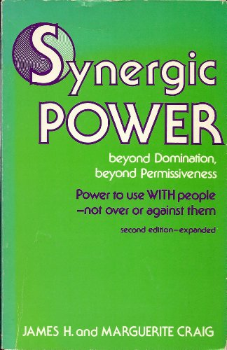 9780914158288: Synergic Power: Beyond Domination, Beyond Permissiveness