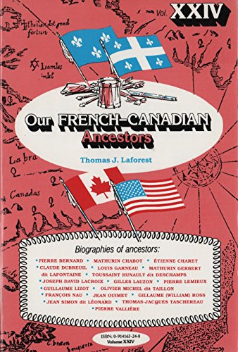 9780914163244: Our FRENCH-CANADIAN Ancestors Vol. XXIV (Our French-Canadian Ancestors, Volume XXIV)