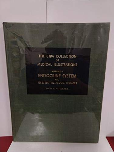 The Ciba Collection of Medical Illustrations. Volume: Netter, Frank H.