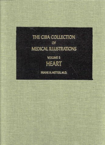 9780914168072: Heart (CIBA Collection of Medical Illustrations, Volume 5)