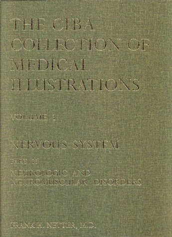 9780914168119: The Netter Collection of Medical Illustrations - Nervous System: Part II - Neurologic and Neuromuscular Disorders, 1e