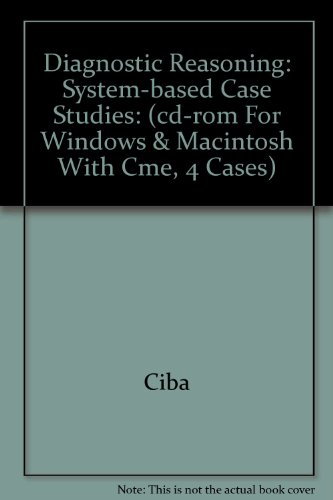 9780914168416: Diagnostic Reasoning: System-based Case Studies: (cd-rom For Windows & Macintosh With Cme, 4 Cases)