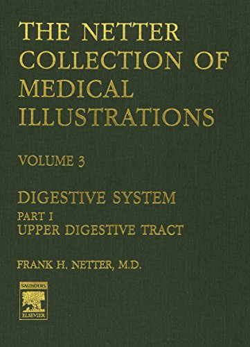 9780914168768: The Netter Collection of Medical Illustrations - Digestive System: Part I - Upper Digestive Tract, 1e: 3