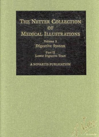 9780914168775: Digestive System: Lower Digestive Tract (Netter Collection of Medical Illustrations, Volume 3, Part 2)