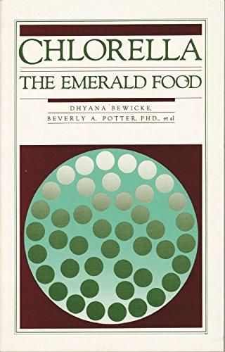 9780914171027: Chlorella: The Emerald Food