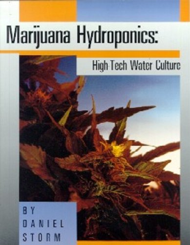 9780914171065: Marijuana hydroponics: High-tech water culture