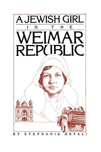 9780914171102: A Jewish Girl in the Weimar Republic