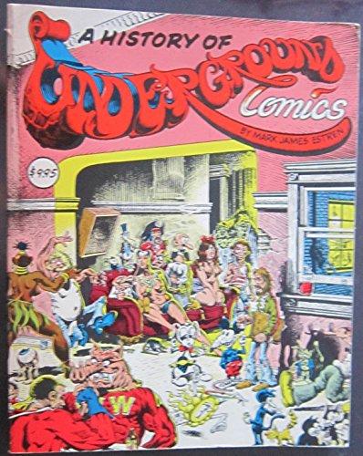 9780914171119: A History of Underground Comics