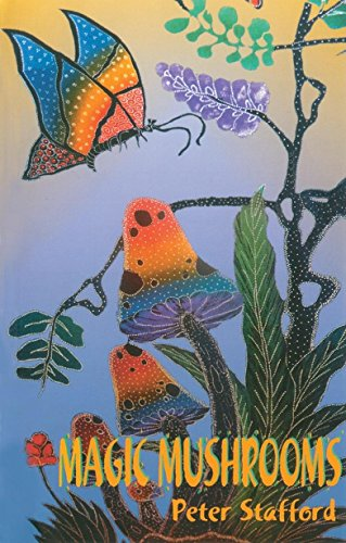 Magic Mushrooms (Paperback): Peter Stafford