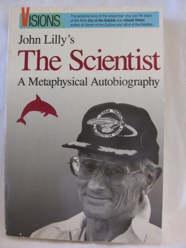 9780914171218: The Scientist: A Metaphysical Autobiography