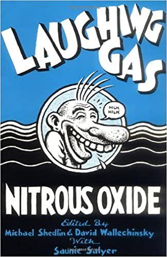 Laughing Gas: Nitrous Oxide: Sheldin, Michael;Wallechinsky, David;