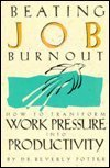 9780914171690: Beating Job Burnout