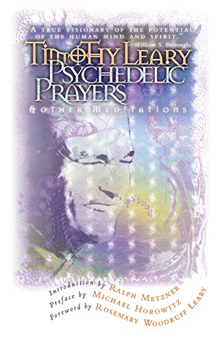 9780914171843: Psychedelic Prayers: And Other Meditations (Leary, Timothy)