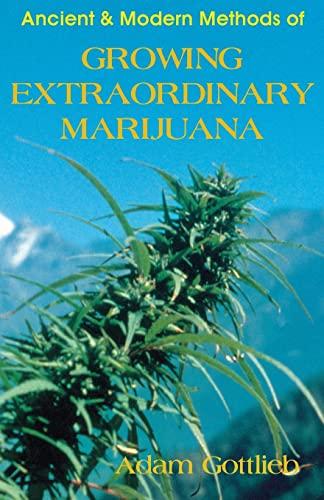 9780914171942: Growing Extraordinary Marijuana
